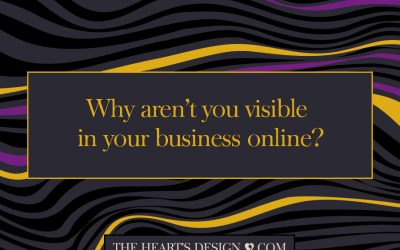 Why aren't you visible in your business online?